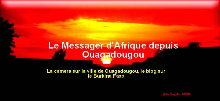 Le Messager d'Afrique depuis Ouagadougou